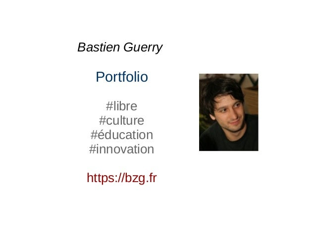 Bastien Guerry Portfolio #libre #culture #éducation #innovation https://bzg.fr