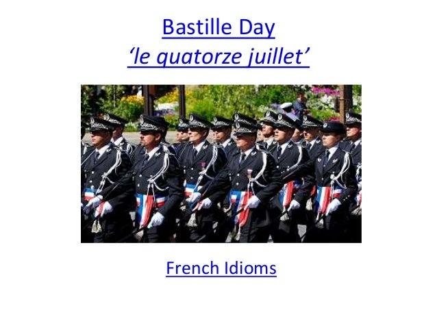 Bastille Day 'le quatorze juillet' French Idioms