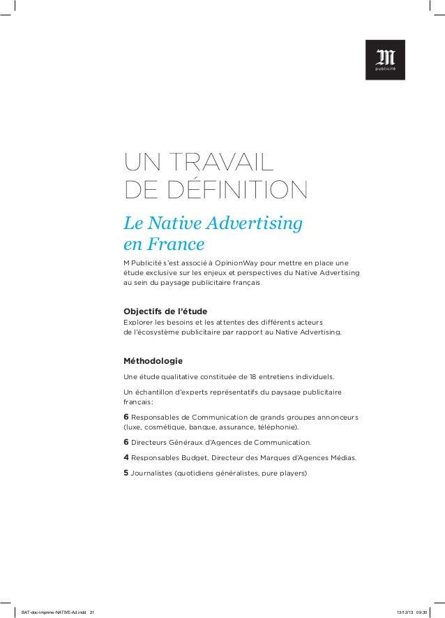 UN TRAVAIL DE DÉFINITION Le Native Advertising en France M Publicité s'est associé à OpinionWay pour mettre en place une é...