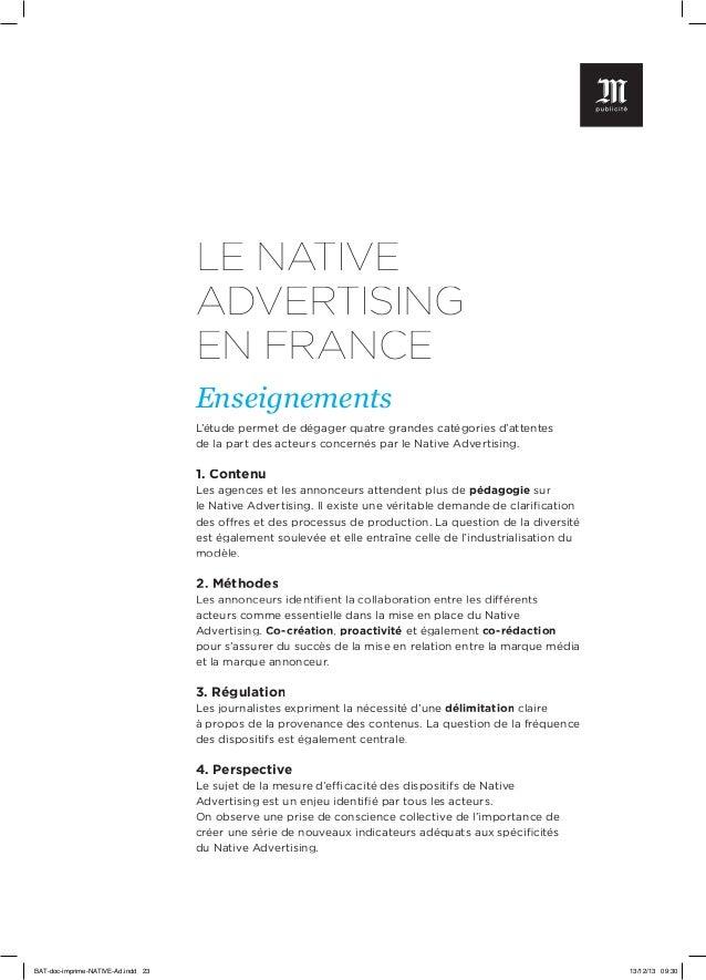 LE NATIVE ADVERTISING EN FRANCE Enseignements L'étude permet de dégager quatre grandes catégories d'attentes de la part de...