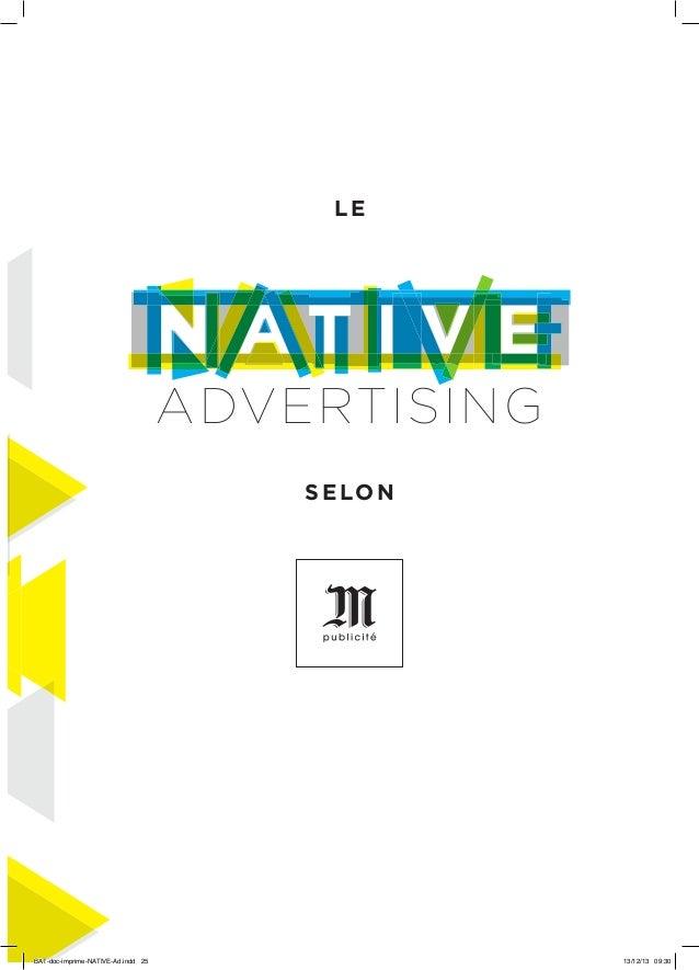 LE  ADVERTISING SELON  BAT-doc-imprime-NATIVE-Ad.indd 25  13/12/13 09:30