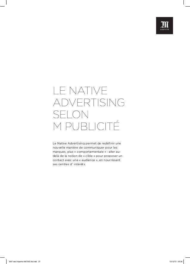 LE NATIVE ADVERTISING SELON M PUBLICITÉ Le Native Advertising permet de redéfinir une nouvelle manière de communiquer pour...