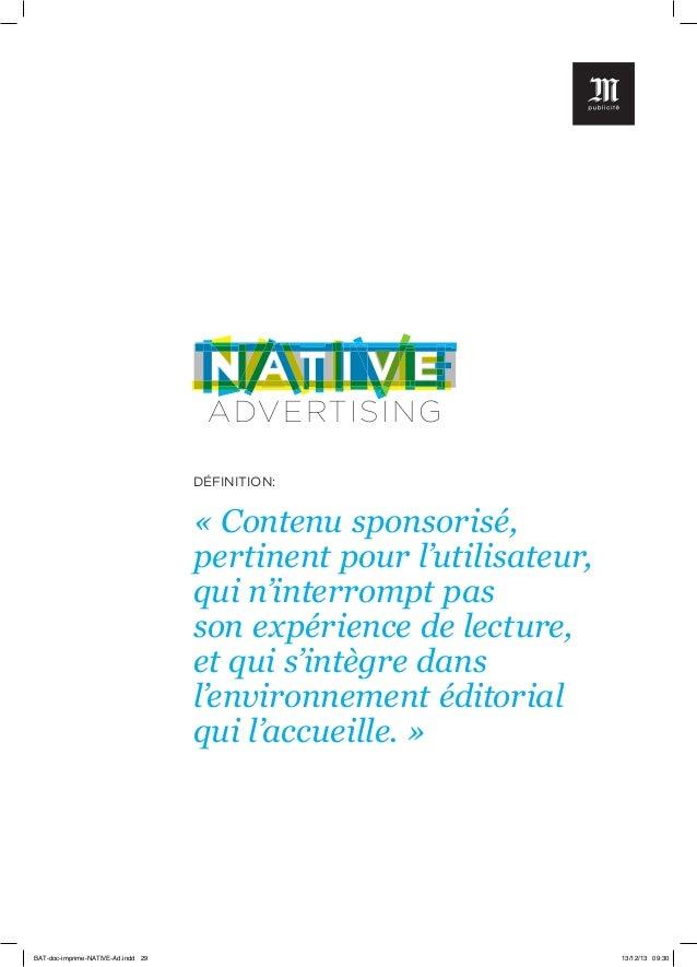 A DV ERT ISI N G DÉFINITION:  « Contenu sponsorisé, pertinent pour l'utilisateur, qui n'interrompt pas son expérience de l...