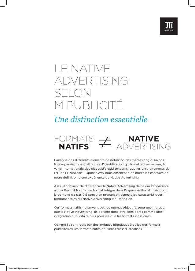 LE NATIVE ADVERTISING SELON M PUBLICITÉ Une distinction essentielle  FORMATS NATIFS  NATIVE ADVERTISING  L'analyse des dif...