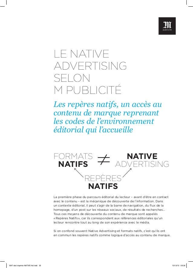 LE NATIVE ADVERTISING SELON M PUBLICITÉ Les repères natifs, un accès au contenu de marque reprenant les codes de l'environ...