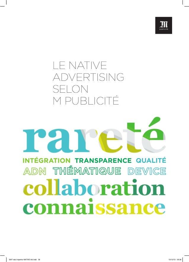 LE NATIVE ADVERTISING SELON M PUBLICITÉ  BAT-doc-imprime-NATIVE-Ad.indd 35  13/12/13 09:30