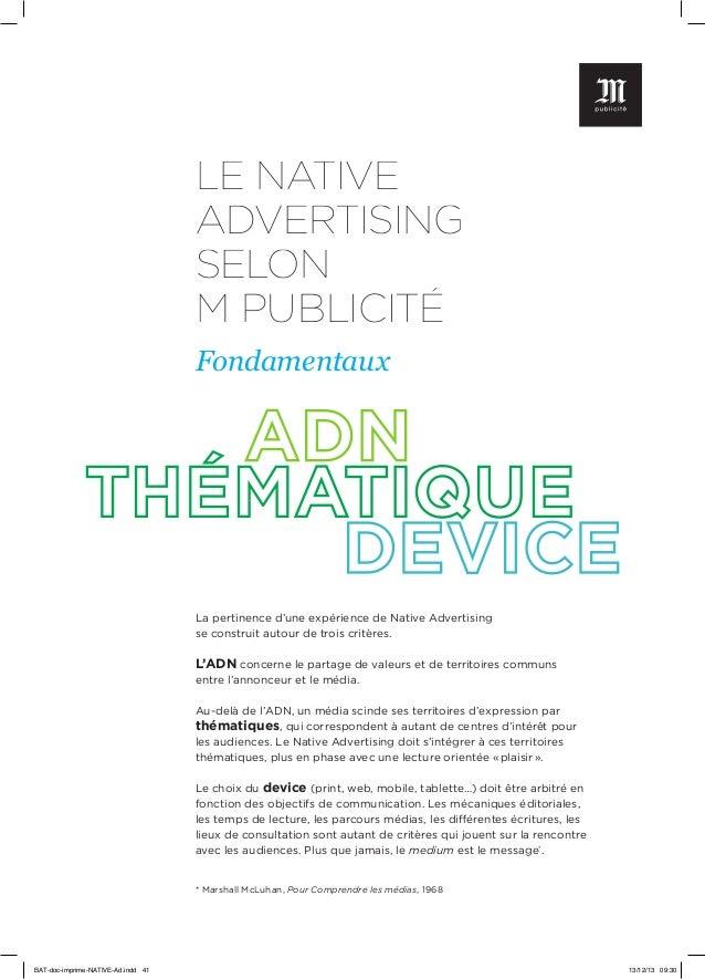 LE NATIVE ADVERTISING SELON M PUBLICITÉ Fondamentaux  La pertinence d'une expérience de Native Advertising se construit au...