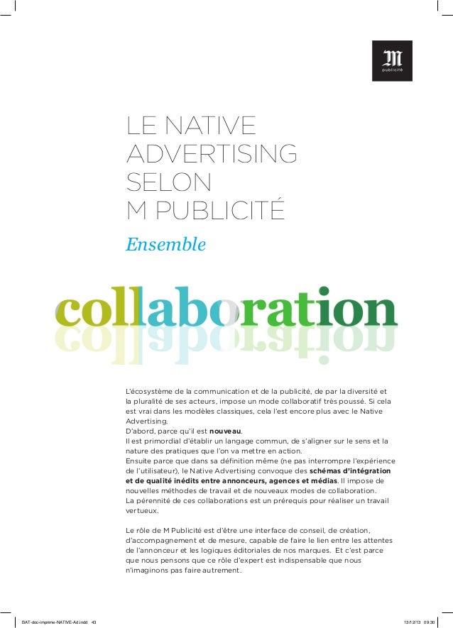 LE NATIVE ADVERTISING SELON M PUBLICITÉ Ensemble  L'écosystème de la communication et de la publicité, de par la diversité...