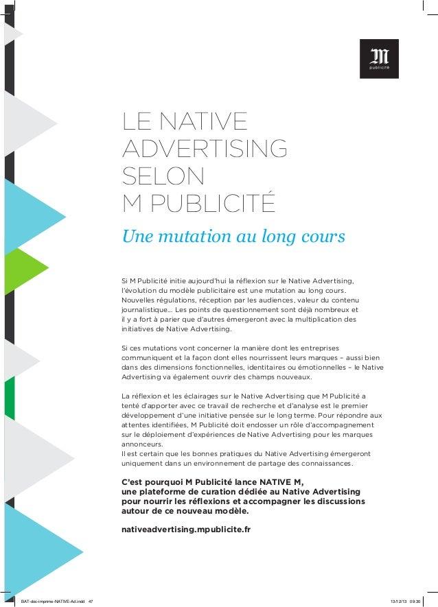 LE NATIVE ADVERTISING SELON M PUBLICITÉ Une mutation au long cours Si M Publicité initie aujourd'hui la réflexion sur le N...