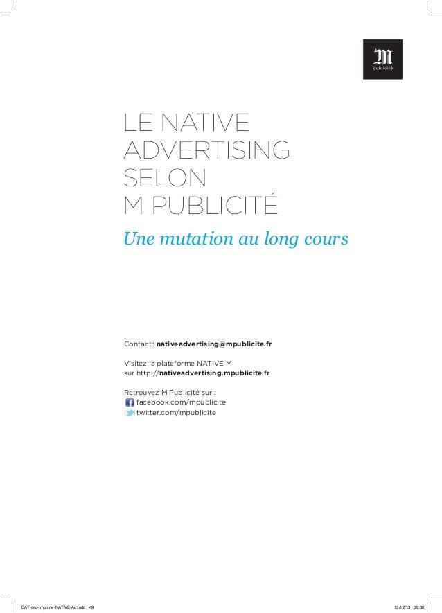 LE NATIVE ADVERTISING SELON M PUBLICITÉ Une mutation au long cours  Contact: nativeadvertising@mpublicite.fr Visitez la p...