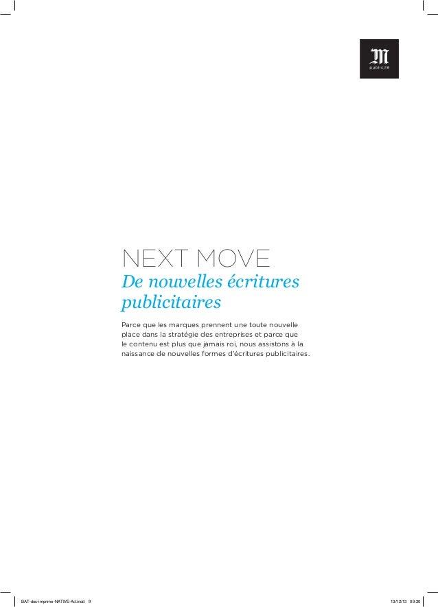 NEXT MOVE  De nouvelles écritures publicitaires Parce que les marques prennent une toute nouvelle place dans la stratégie ...
