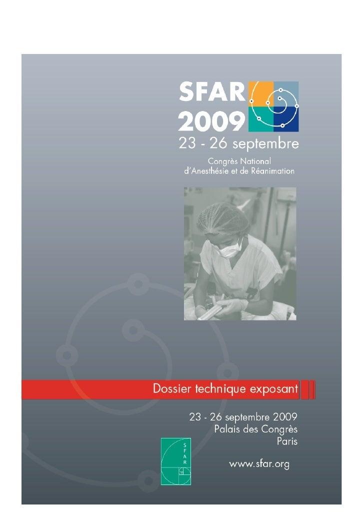 SOMMAIRE Bienvenue au Congrès SFAR 2009 !                                                                         page 3 1...