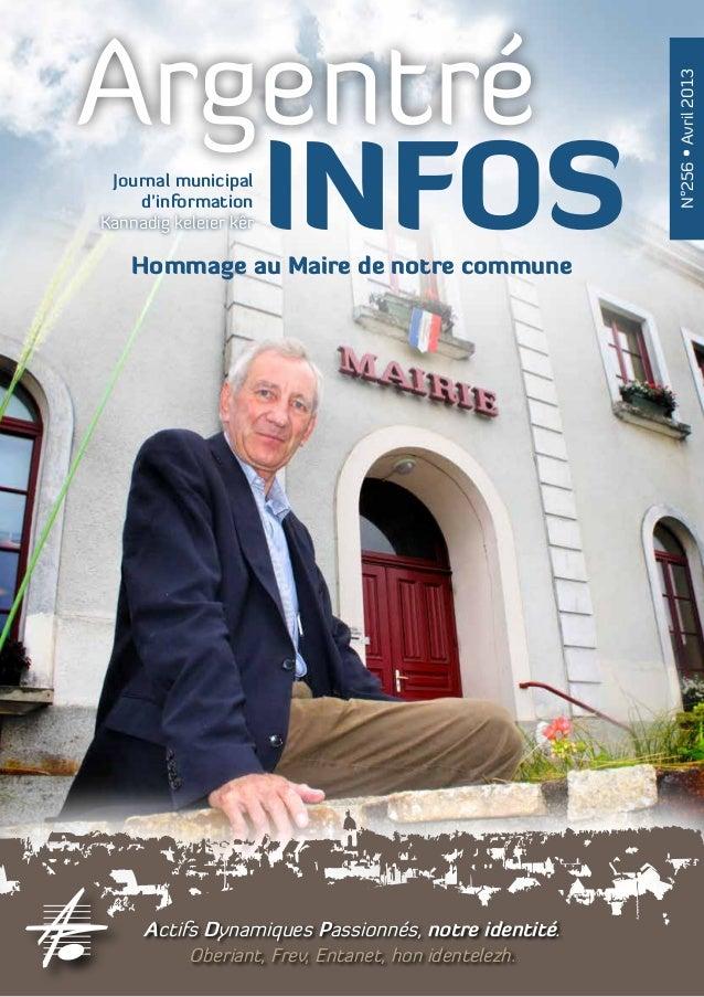 Argentré                                                      N°256 • Avril 2013   INFOS Journal municipal    d'informatio...