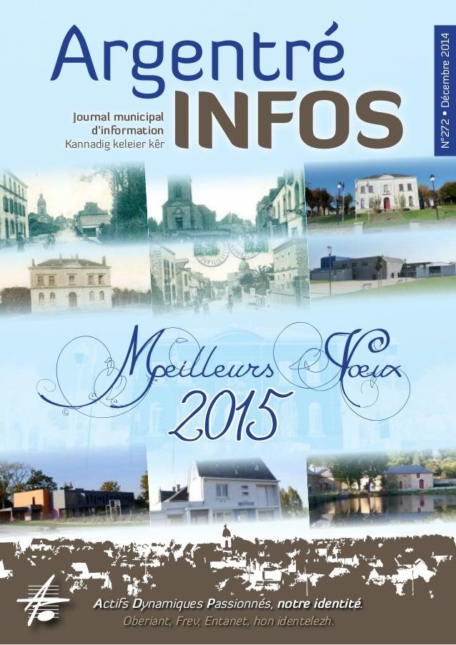 Argentré  Journal municipal INFOS  d'information  Kannadig keleier kêr  Me2ill0eu1r5s Voeux  N°272 • Décembre 2014  Actifs...