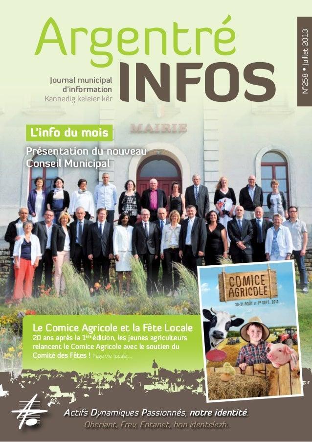 Argentré INFOS N°258•Juillet2013 L'info du mois Présentation du nouveau Conseil Municipal Kannadig keleier kêr Journal mun...
