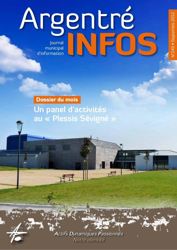 Argentré                                         N°249 • Septembre 2012   INFOSJournal      municipal d'informationDossier...