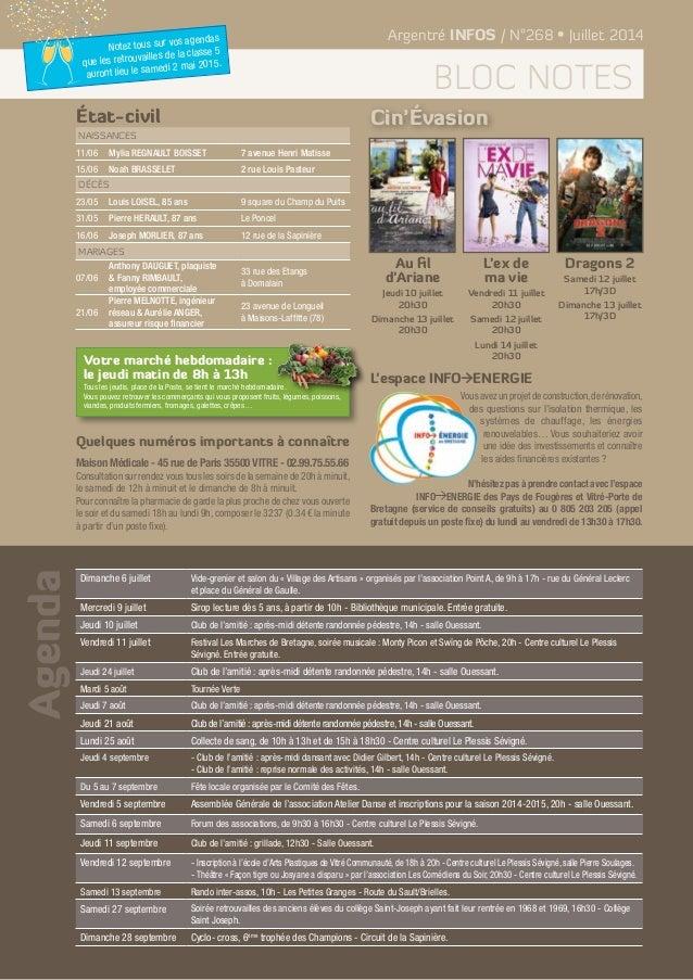 Agenda Argentré INFOS / N°268 • Juillet 2014 bloc notes Naissances 11/06 Mylia REGNAULT BOISSET 7 avenue Henri Matisse 15/...