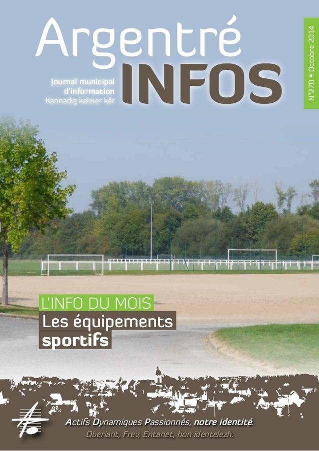 Argentré  Journal municipal INFOS  d'information  Kannadig keleier kêr  Actifs Dynamiques Passionnés, notre identité.  Obe...