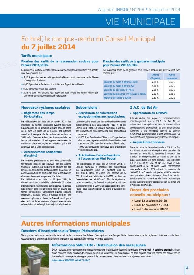 Argentré INFOS / N°269 • Septembre 2014  vie municipale  En bref, le compte-rendu du Conseil Municipal  du 7 juillet 2014 ...