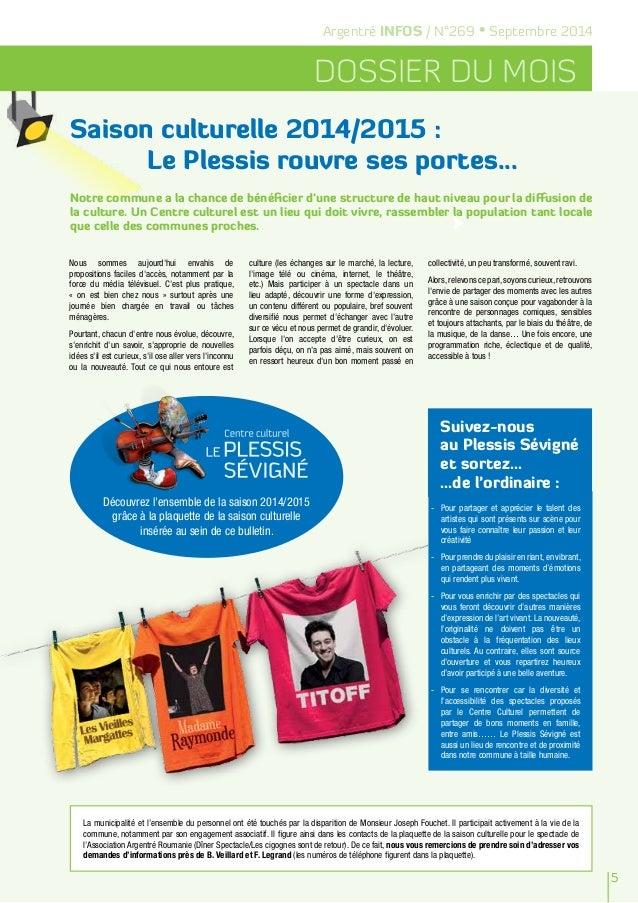 5  Argentré INFOS / N°269 • Septembre 2014  Dossier du mois  Saison culturelle 2014/2015 :  Le Plessis rouvre ses portes.....