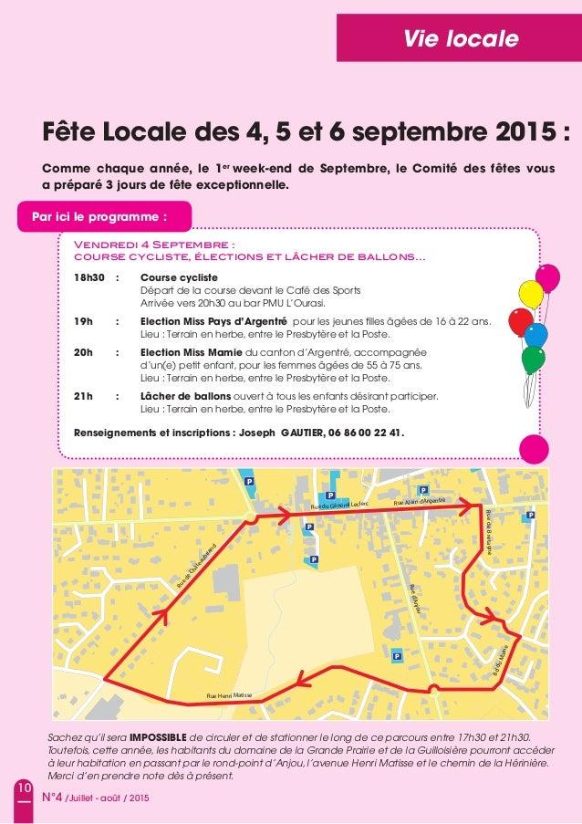 10 N°4 /Juillet - août / 2015 Vie locale Fête Locale des 4, 5 et 6 septembre 2015 : Comme chaque année, le 1er week-end de...