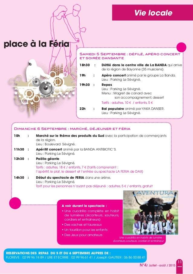 11 N°4/ Juillet - août / 2015 Vie locale place à la Féria Samedi 5 Septembre : défilé, apéro concert et soirée dansante 18h...