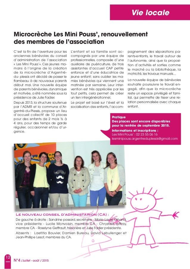 12 N°4 /Juillet - août / 2015 Vie locale Microcrèche Les Mini pouss', renouvellement des membres de l'association C'est la...