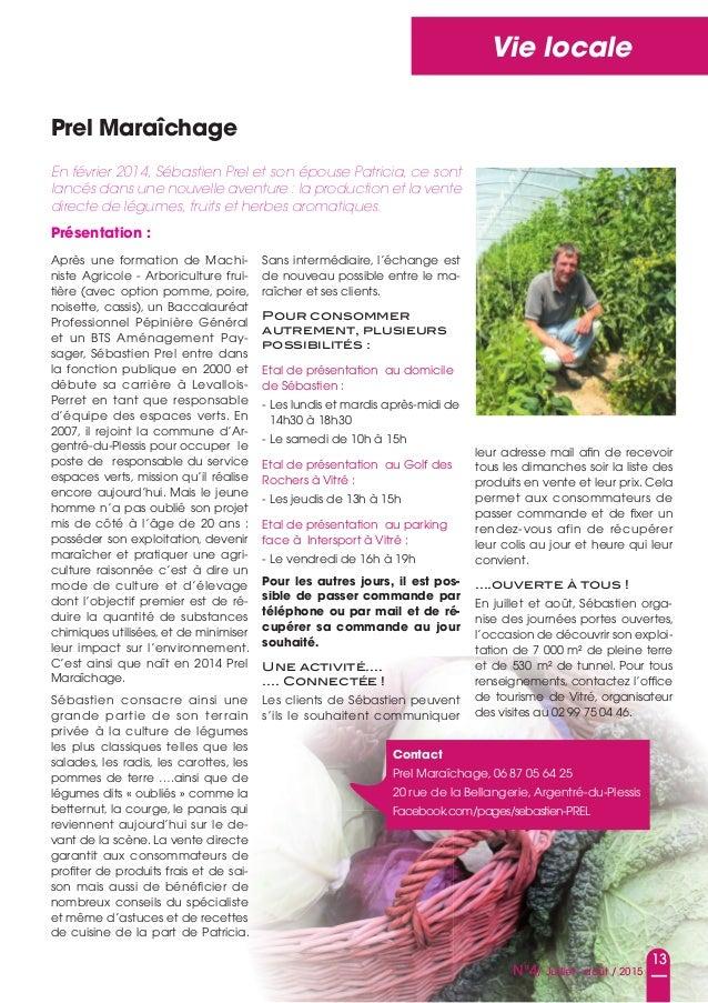 13 N°4/ Juillet - août / 2015 Vie locale prel Maraîchage après une formation de Machi- niste agricole - arboriculture frui...