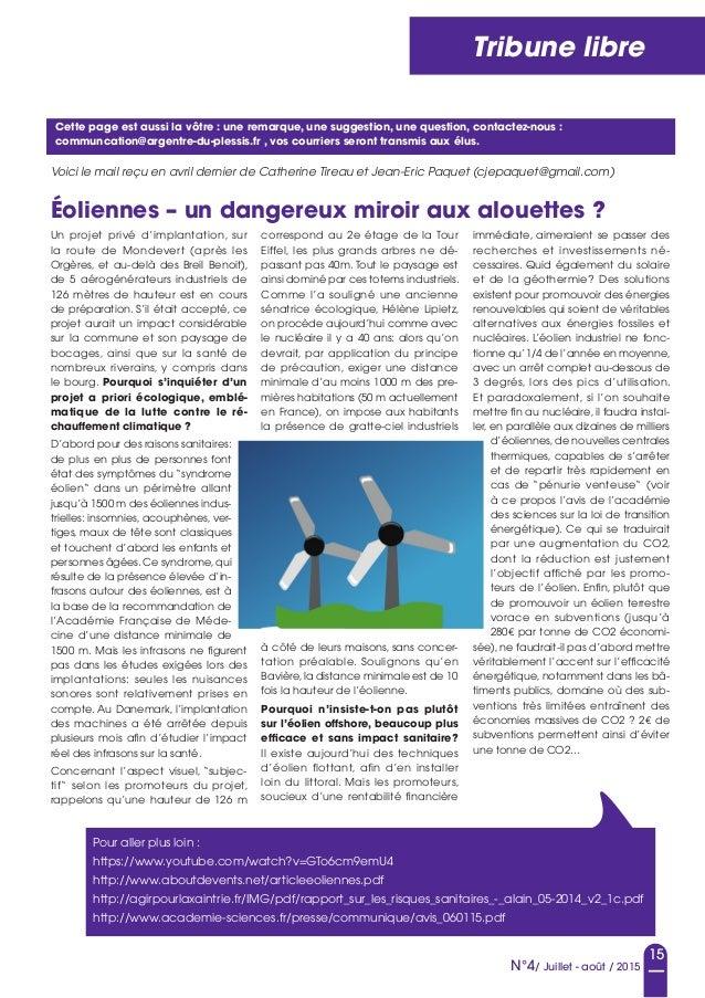 15 N°4/ Juillet - août / 2015 Tribune libre Un projet privé d'implantation, sur la route de Mondevert (après les Orgères, ...