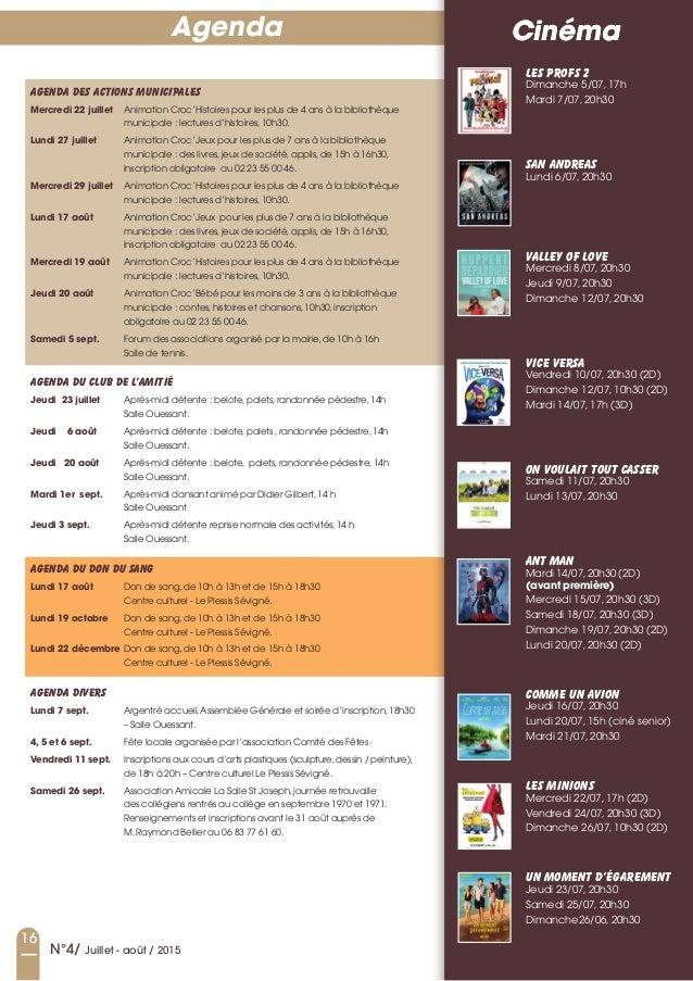 16 N°4/ Juillet - août / 2015 CinémaAgenda Agendadesactionsmunicipales Mercredi 22 juillet animation Croc'Histoires pou...