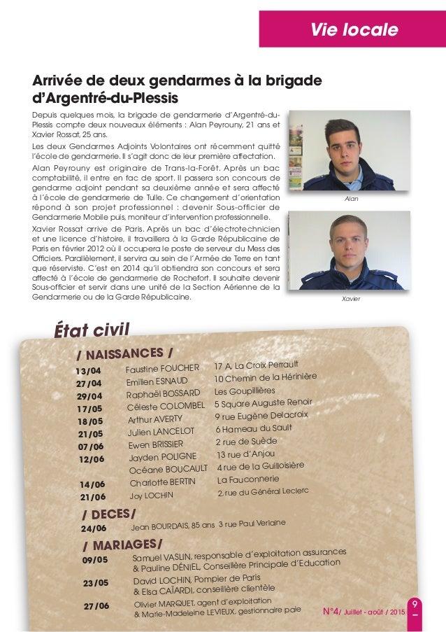 9 N°4/ Juillet - août / 2015 Vie locale Arrivée de deux gendarmes à la brigade d'Argentré-du-plessis Depuis quelques mois,...