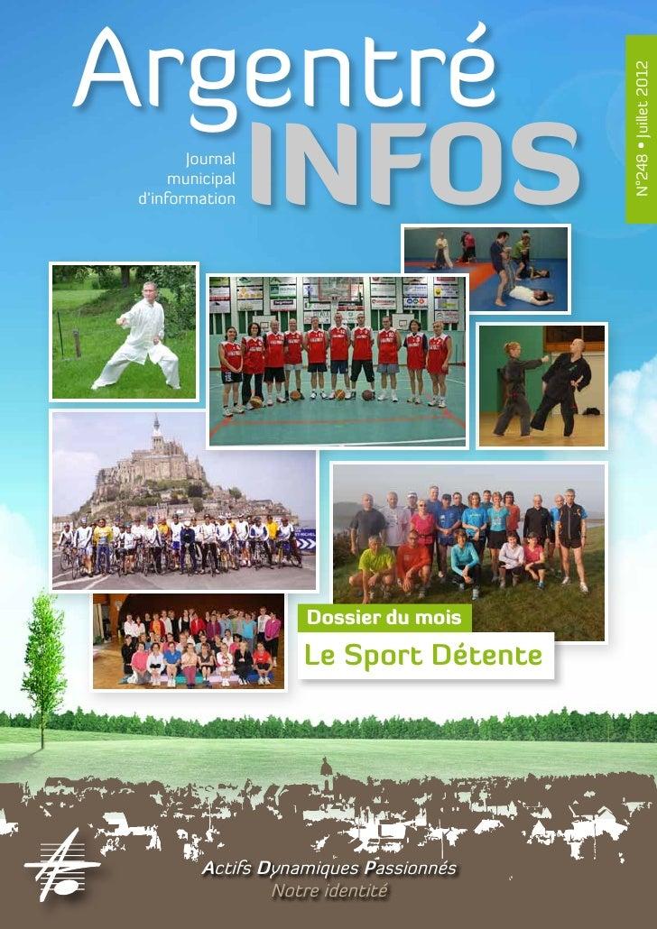 Argentré                                         N°248 • Juillet 2012   INFOSJournal      municipal d'information         ...
