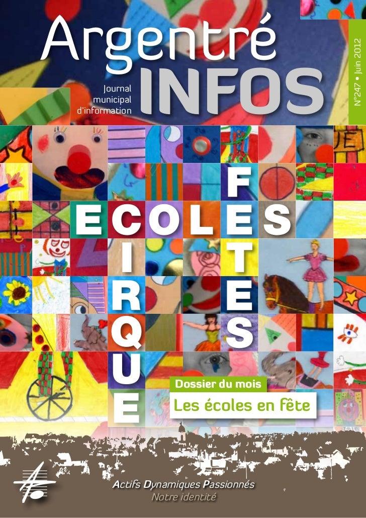 Argentré                                           N°247 • Juin 2012   INFOSJournal      municipal d'information          ...