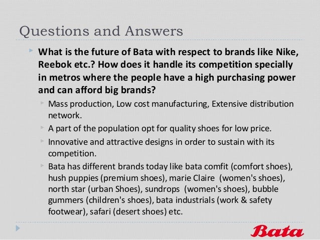 bata marketing strategy The marketing strategy of reebok marketing essay ans: the marketing strategy of reebok under fashion industry is as follows: about reebok reebok is an international brand that sells sports and lifestyle products.
