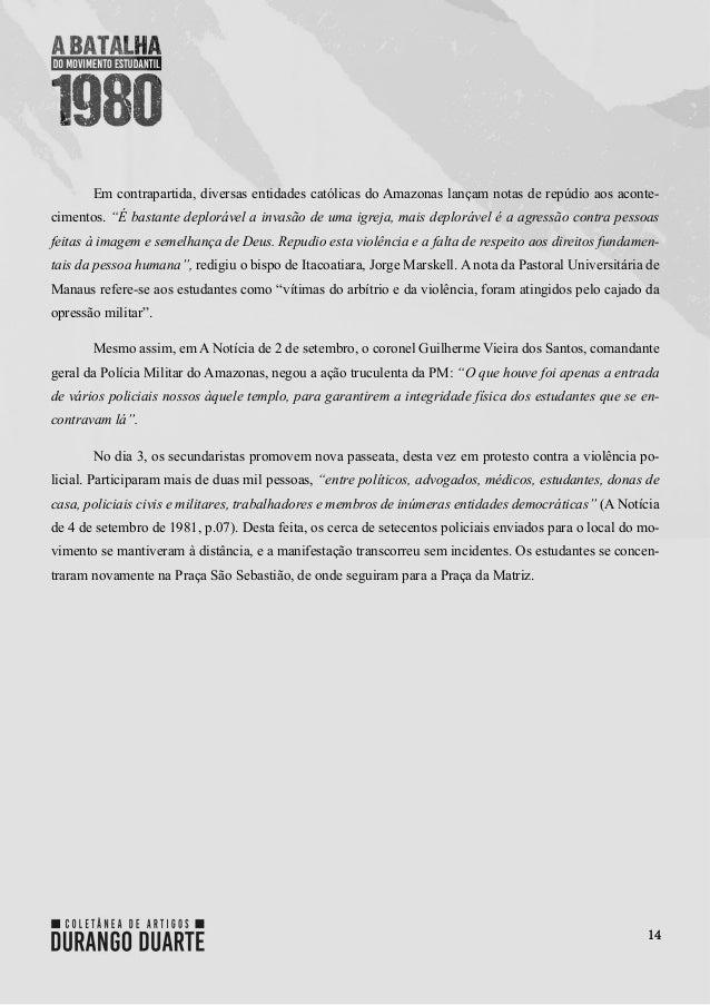 """14 Em contrapartida, diversas entidades católicas do Amazonas lançam notas de repúdio aos aconte- cimentos. """"É bastante de..."""