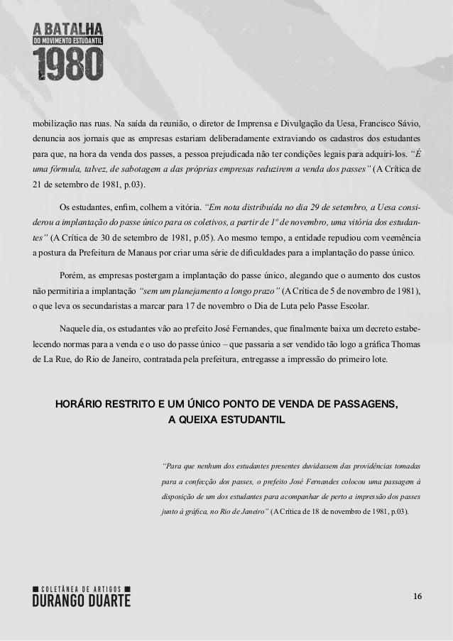 16 mobilização nas ruas. Na saída da reunião, o diretor de Imprensa e Divulgação da Uesa, Francisco Sávio, denuncia aos jo...