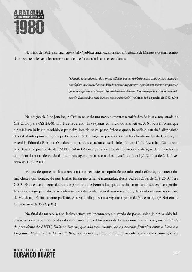 """17 No início de 1982, a coluna """"Sim e Não"""" publica uma nota cobrando a Prefeitura de Manaus e os empresários de transporte..."""