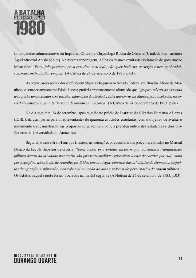 31 Lima (diretor administrativo da Imprensa Oficial) e Chrysólogo Rocha de Oliveira (Unidade Penitenciária Agroindustrial ...