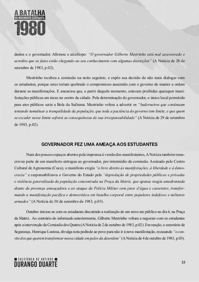 """33 dantes e o governador. Afirmou o arcebispo: """"O governador Gilberto Mestrinho está mal assessorado e acredito que os fat..."""