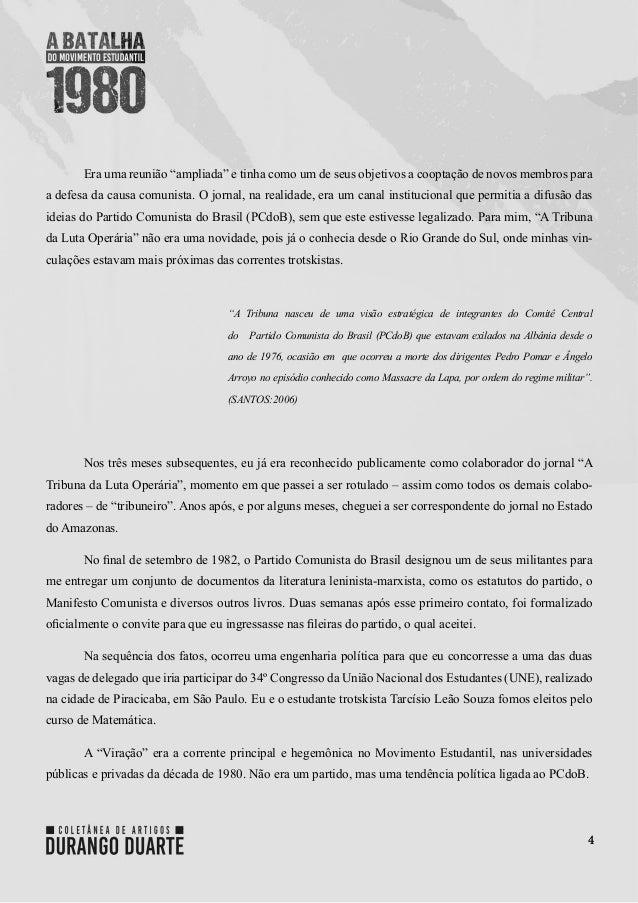 """4 Era uma reunião """"ampliada"""" e tinha como um de seus objetivos a cooptação de novos membros para a defesa da causa comunis..."""