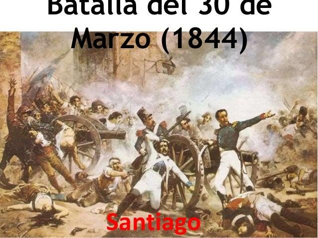 Batalla del 30 de Marzo (1844) Santiago