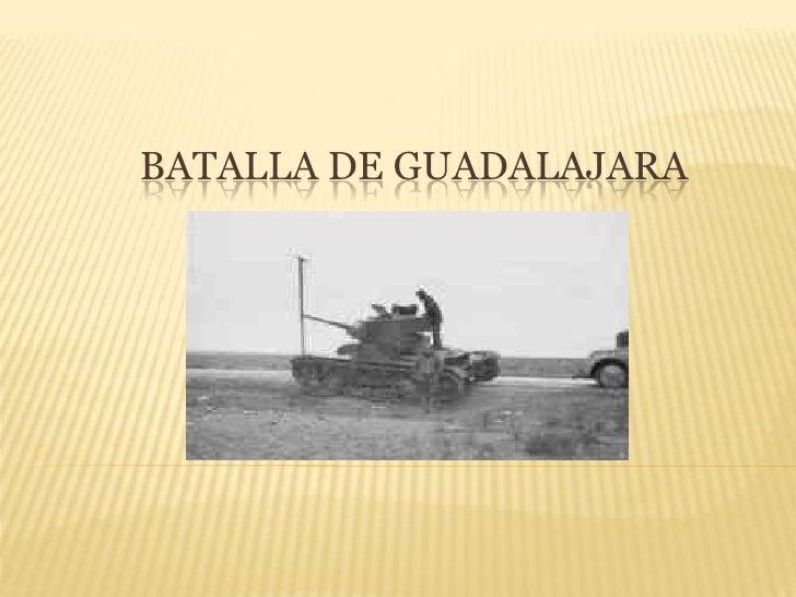 Batalla de Guadalajara<br />