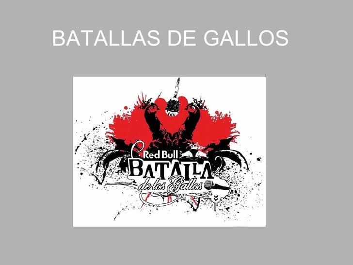 BATALLAS DE GALLOS