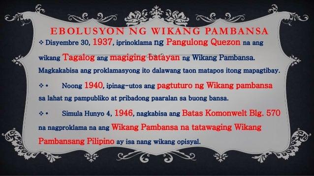 wikang pambansa Kasaysayan ng wikang pambansa malayo-polinesyo • angkang kinabibilangan ng mga wikang indonesian (tagalog, visayan, ilocano, pampango, samar-leyte.