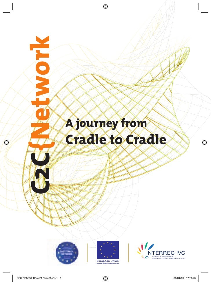 C2C{Network                                        A journey from                                       Cradle to Cradle  ...