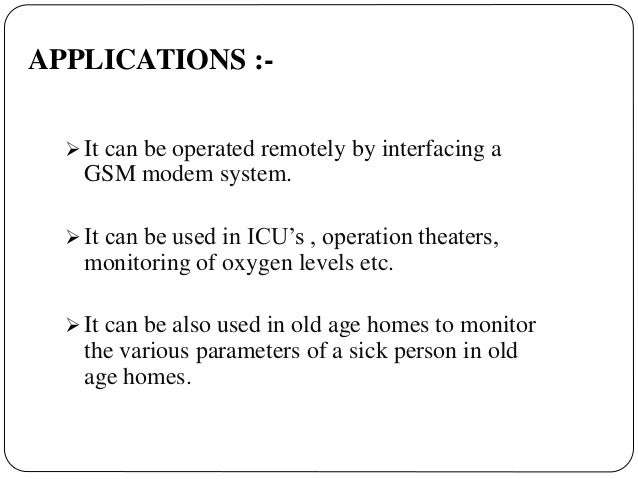 Advantages Of Internet Monitor System : Intelligent mobile based patient monitoring system