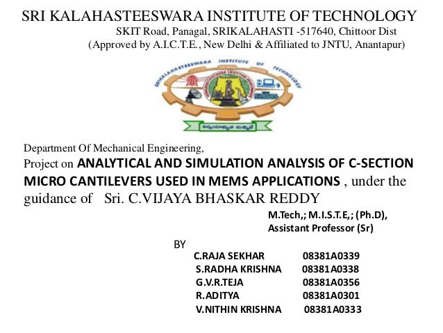 SRI KALAHASTEESWARA INSTITUTE OF TECHNOLOGY SKIT Road, Panagal, SRIKALAHASTI -517640, Chittoor Dist (Approved by A.I.C.T.E...