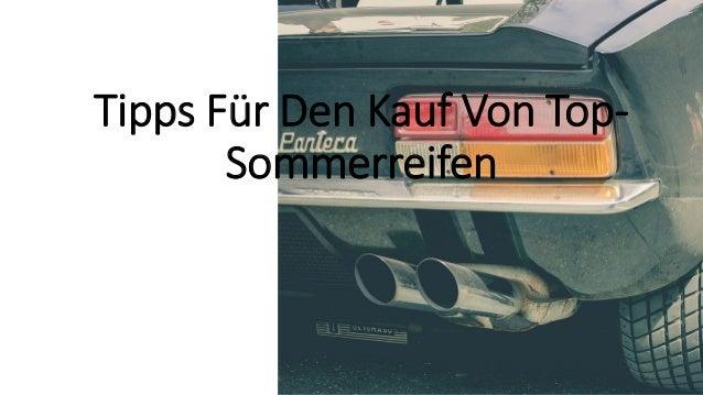 Tipps F�r Den Kauf Von Top- Sommerreifen