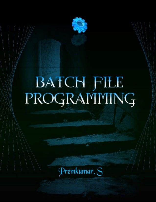PROGRAMMING BATCH FILES EBOOK