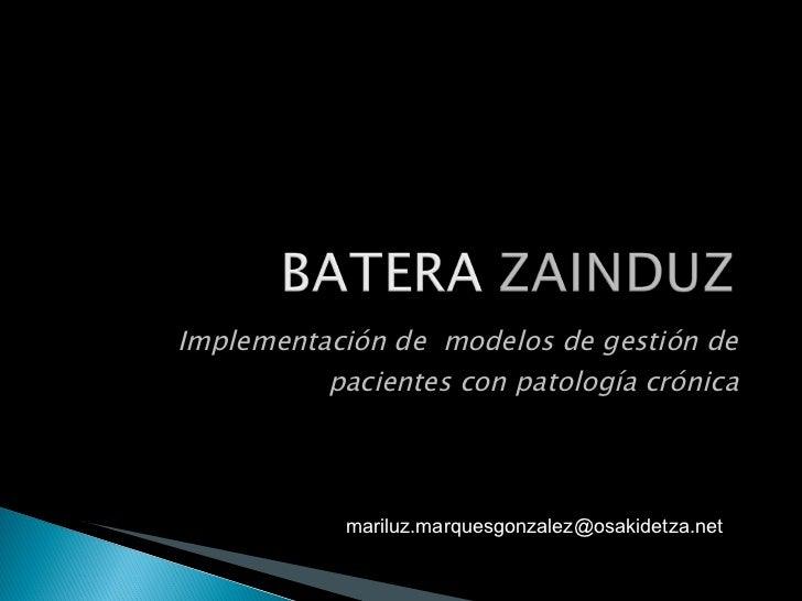 Implementación de  modelos de gestión de pacientes con patología crónica [email_address]